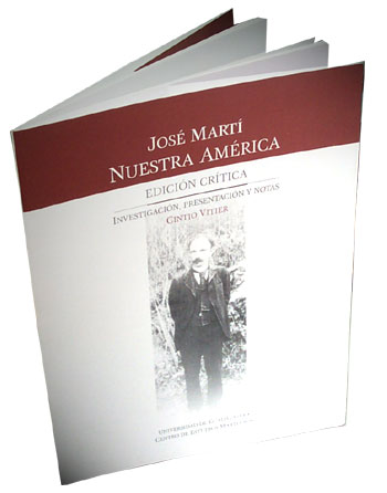 jose marti our america essay José martí and the global dimensions of late nineteenth- century cuban nation revolution thus marks a divergence in latin america.